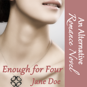 Enough for Four - Jane Doe